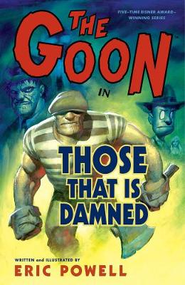 The Goon: Volume 8: Those That Is Damned (Paperback)