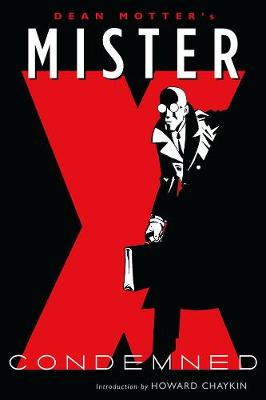 Mister X: Condemned (Paperback)