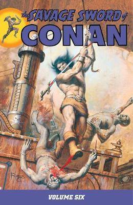 Savage Sword Of Conan Volume 6 (Paperback)