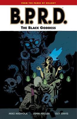 Bprd Volume 11: The Black Goddess (Paperback)