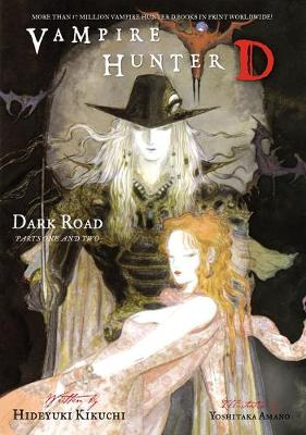 Vampire Hunter D Volume 14: Dark Road Parts 1 & 2 (Paperback)