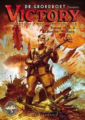 Dr. Grordbort Presents: Victory (Paperback)