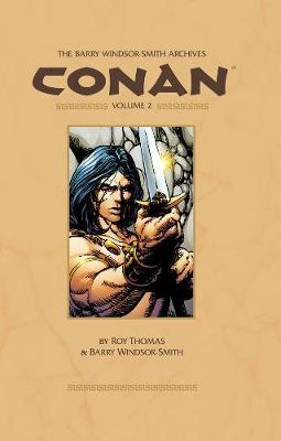 Barry Windsor-smith Conan Archives Volume 2 (Hardback)