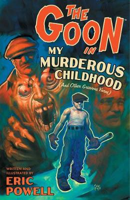The Goon: Volume 2: My Murderous Childhood (2nd Edition) (Paperback)