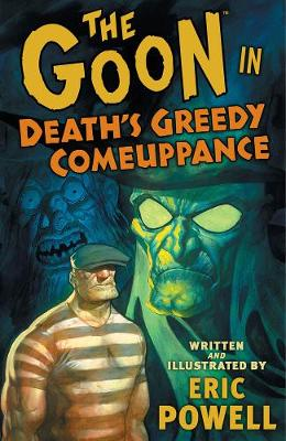 The Goon: Volume 10: Death's Greedy Comeuppanc (Paperback)