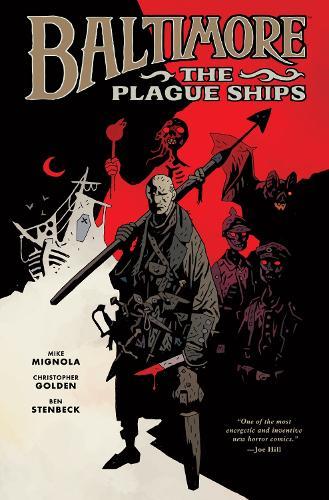 Baltimore Volume 1: The Plague Ships HC: Baltimore Volume 1: The Plague Ships Hc Plague Ships Volume 1 (Hardback)