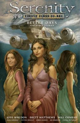 Serenity Volume 2: Better Days And Other Stories 2nd Edition (Hardback)