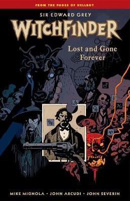 Witchfinder Volume 2: Lost And Gone Forever (Paperback)
