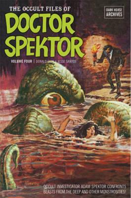 The Occult Files of Doctor Spektor Archives: Volume 4 (Hardback)