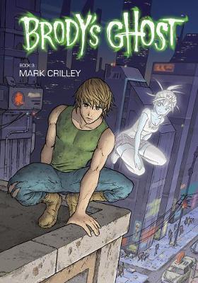 Brody's Ghost Volume 3 (Paperback)