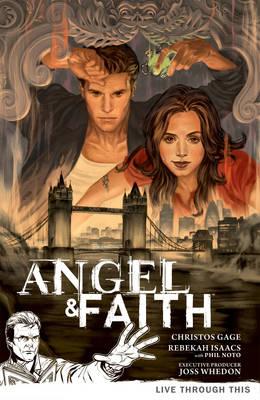 Angel & Faith Volume 1: Live Through This (Paperback)