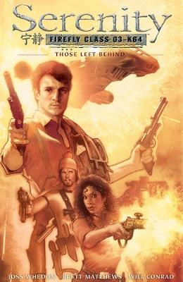 Serenity Those Left Behind: Those Left Behind 2nd Edition (Hardback)