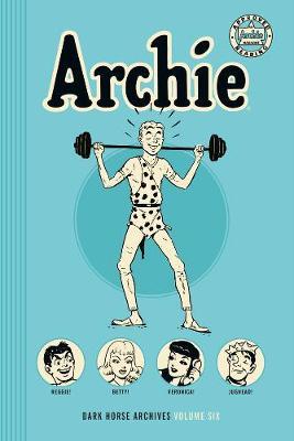 Archie Archives Volume 6 (Hardback)