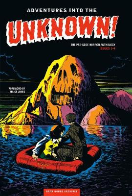 Adventures Into The Unknown Archives Volume 1 (Hardback)