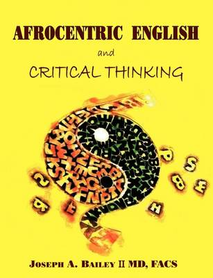 Afrocentric English and Critical Thinking (Paperback)