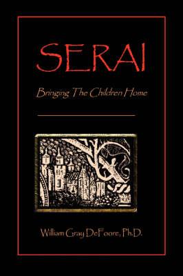 Serai: Bringing the Children Home (Paperback)