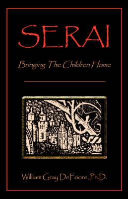 Serai: Bringing the Children Home (Hardback)