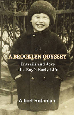A Brooklyn Odyssey: Travails and Joys of a Boy's Early Life (Paperback)