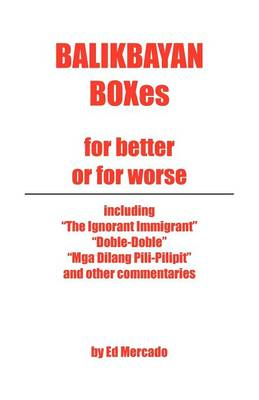 Balikbayan Boxes: For Better or for Worse (Paperback)