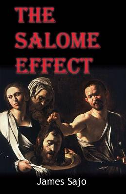 The Salome Effect (Paperback)