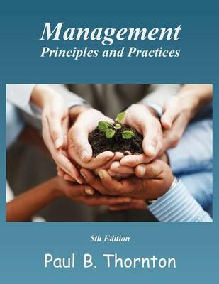 Management Principles and Practice - Fifth Edition (Paperback)