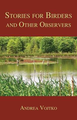 Stories for Birders and Other Observers (Paperback)