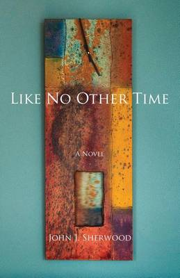 Like No Other Time (Paperback)