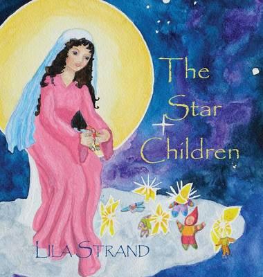 The Star Children (Hardback)