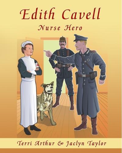 Edith Cavell, Nurse Hero (Paperback)