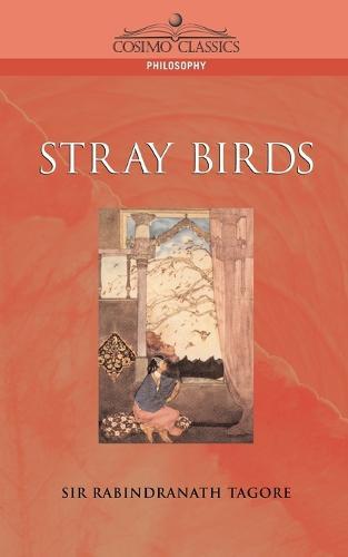Stray Birds (Paperback)