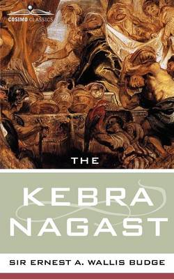 The Kebra Nagast - Cosimo Classics Sacred Texts (Paperback)