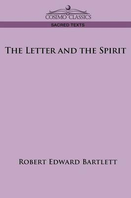 The Letter and the Spirit (Paperback)
