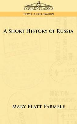 A Short History of Russia (Paperback)