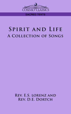 Spirit and Life: A Collection of Songs (Paperback)