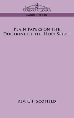 Plain Papers on the Doctrine of the Holy Spirit (Paperback)