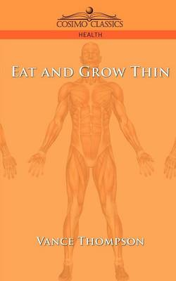 Eat and Grow Thin (Paperback)