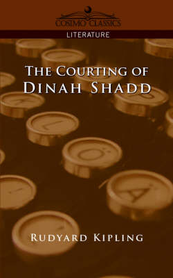 The Courting of Dinah Shadd - Cosimo Classics Literature (Paperback)