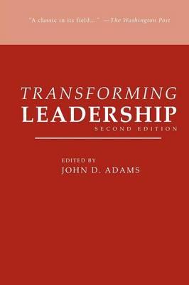 Transforming Leadership, Second Edition (Paperback)