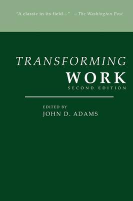 Transforming Work, Second Edition (Paperback)