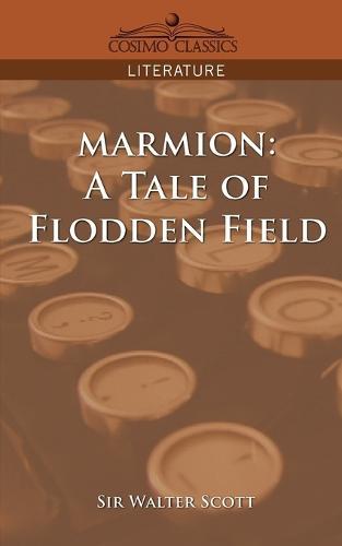 Marmion: A Tale of Flodden Field (Paperback)