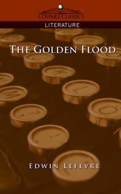 The Golden Flood (Paperback)