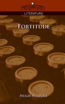 Fortitude - Cosimo Classics Literature (Paperback)