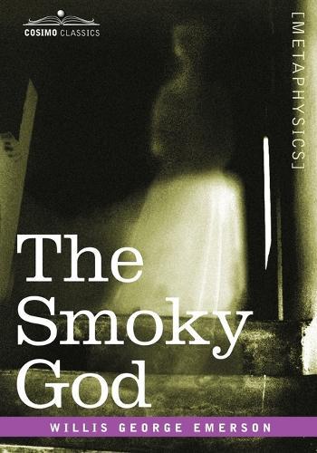 The Smoky God (Paperback)