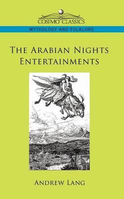 The Arabian Nights Entertainments (Paperback)