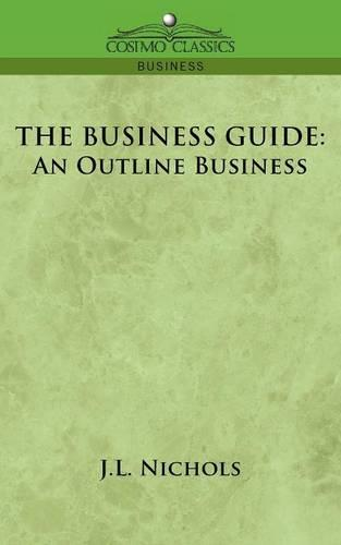 The Business Guide: An Outline of Business (Paperback)