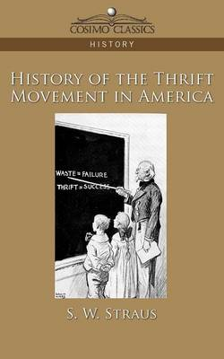 History of the Thrift Movement in America - Cosimo Classics History (Paperback)
