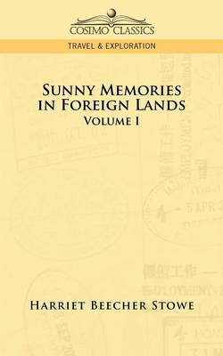 Sunny Memories in Foreign Lands: Volume 1 (Paperback)