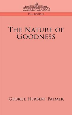 The Nature of Goodness (Paperback)