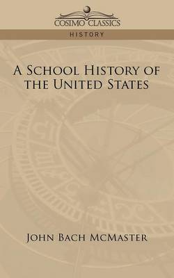 A School History of the United States (Paperback)