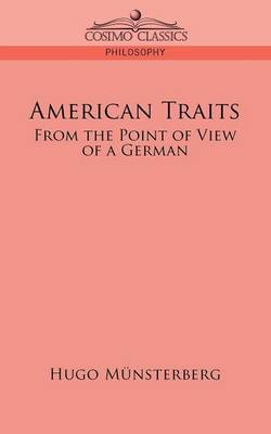 American Traits: From the Point of View of a German (Paperback)